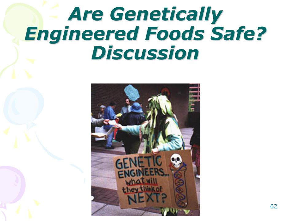 Are Genetically Engineered Foods Safe Discussion