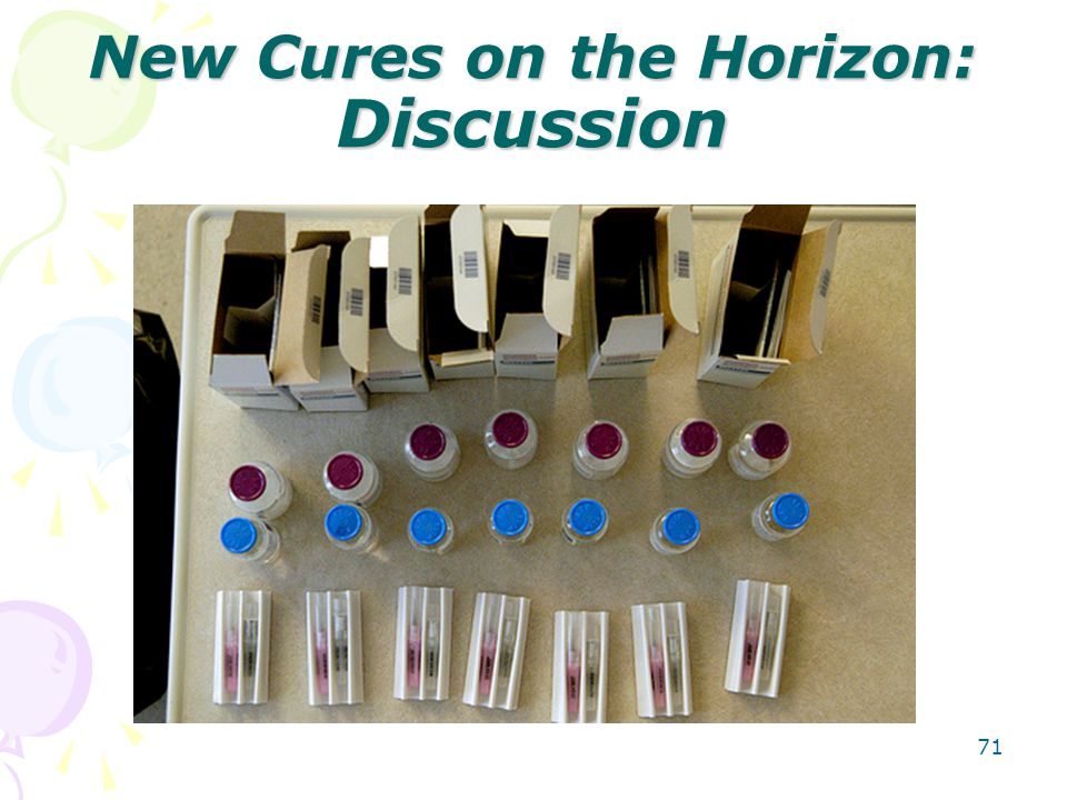 New Cures on the Horizon: Discussion