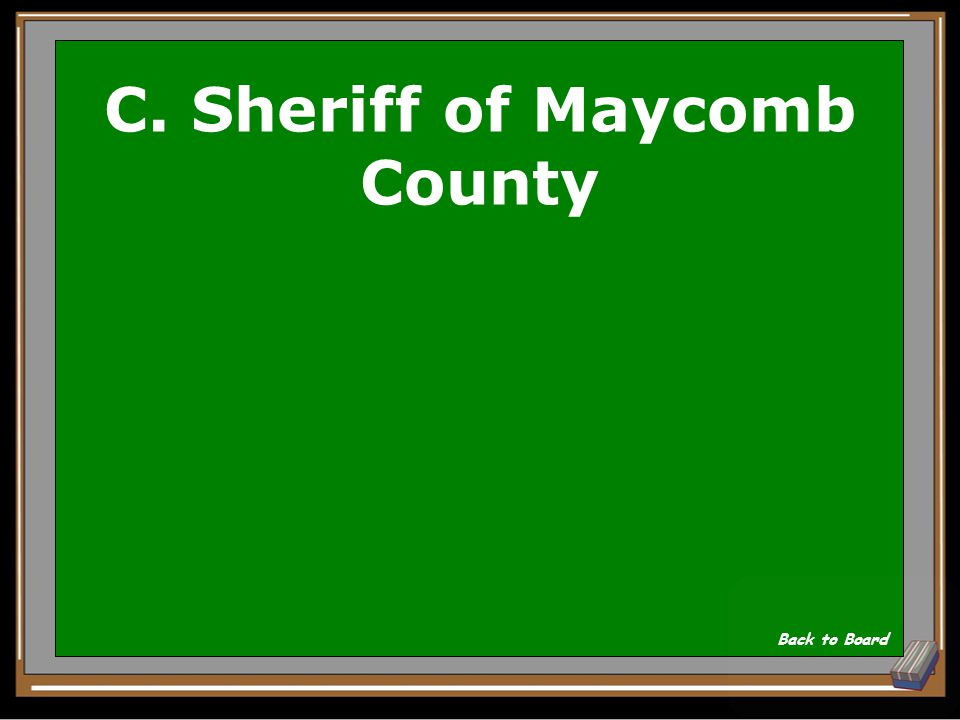 C. Sheriff of Maycomb County