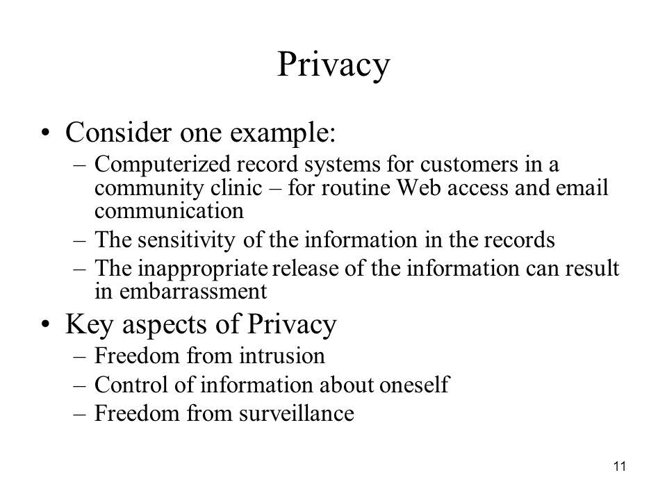 Privacy Consider one example: Key aspects of Privacy