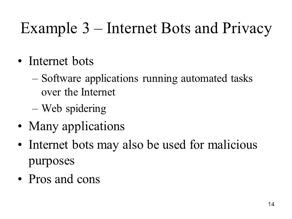 Example 3 – Internet Bots and Privacy