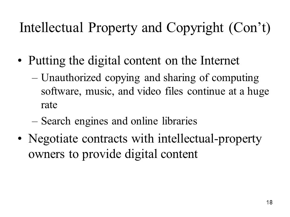 Intellectual Property and Copyright (Con't)