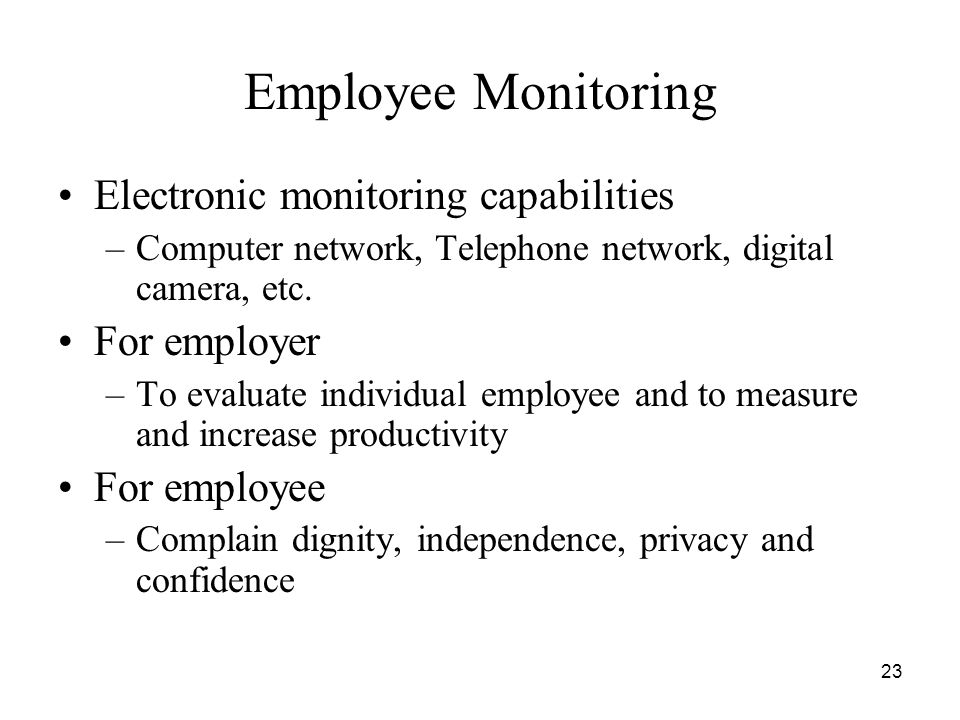 Employee Monitoring Electronic monitoring capabilities For employer