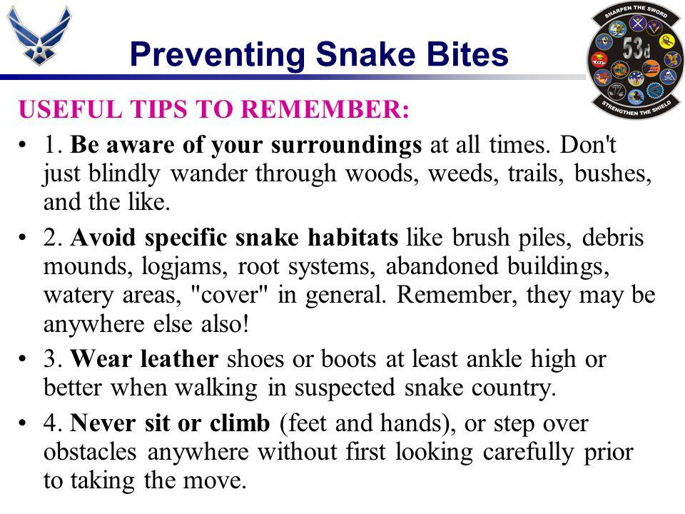 Preventing Snake Bites