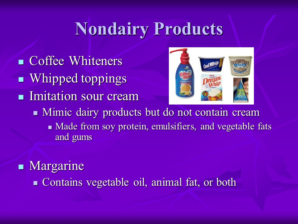 Nondairy Products Coffee Whiteners Whipped toppings
