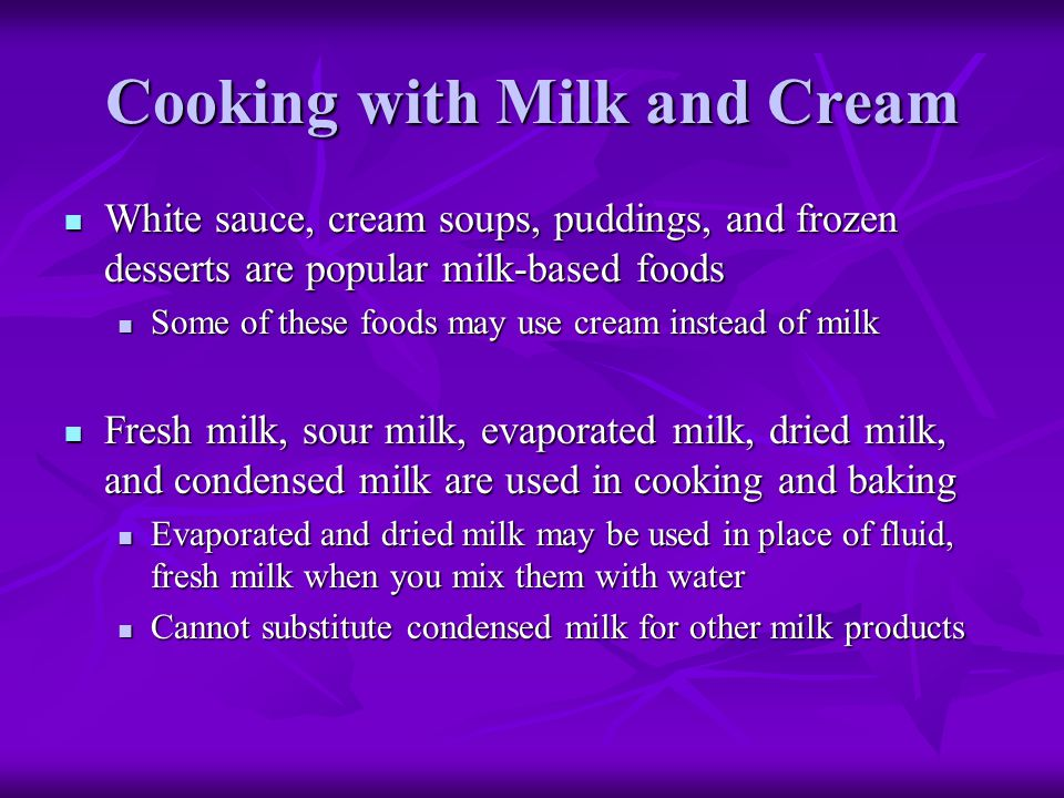 Cooking with Milk and Cream