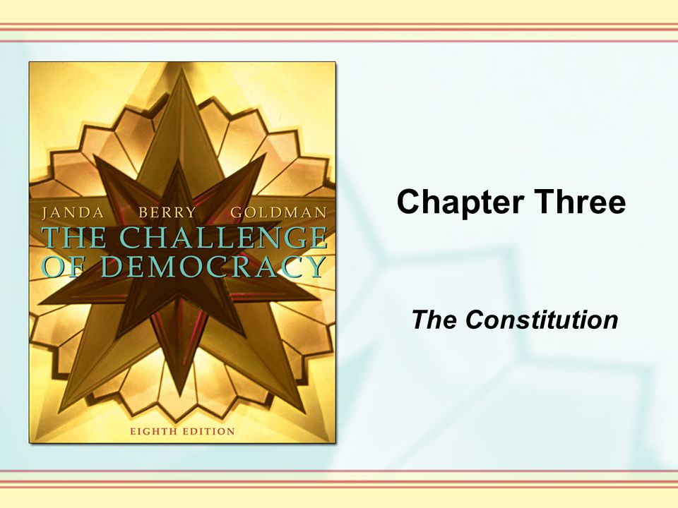 Chapter Three The Constitution