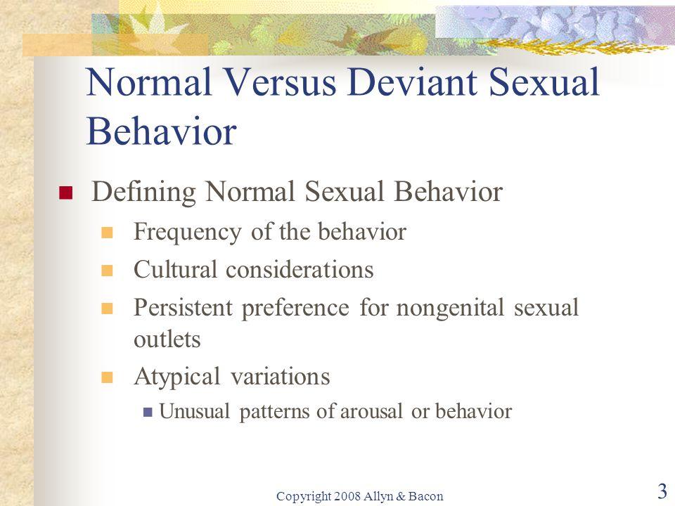 Normal Versus Deviant Sexual Behavior