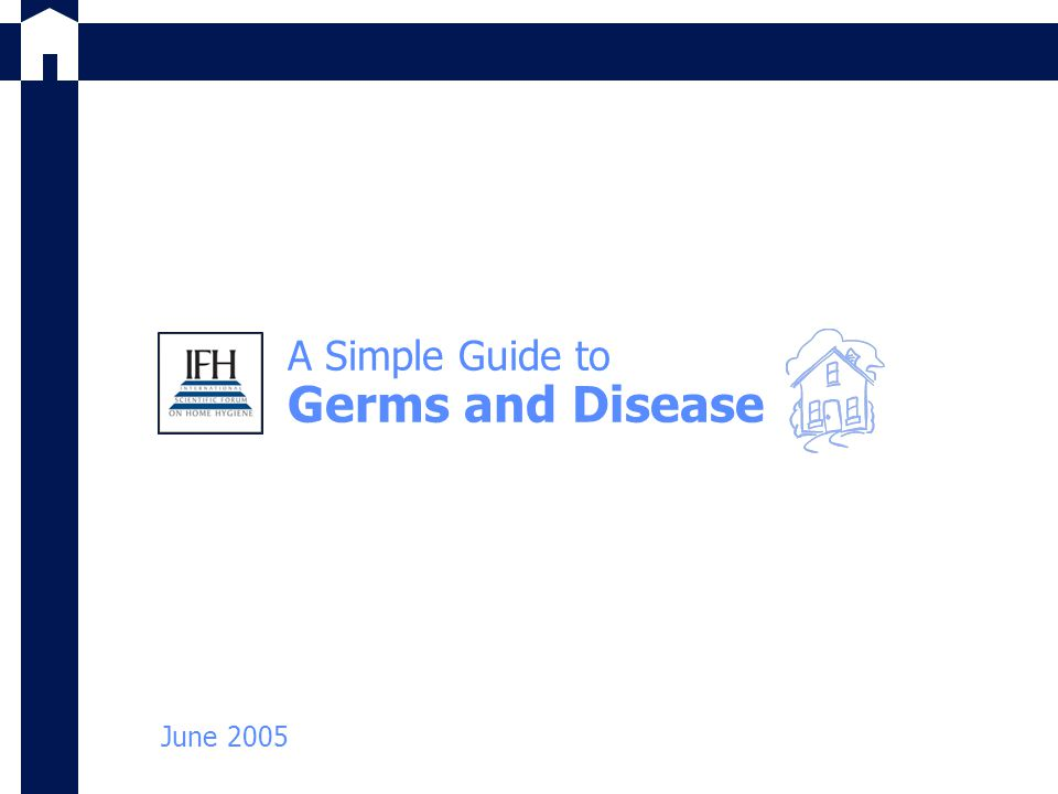 A Simple Guide to Germs and Disease