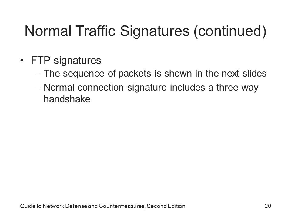 Normal Traffic Signatures (continued)