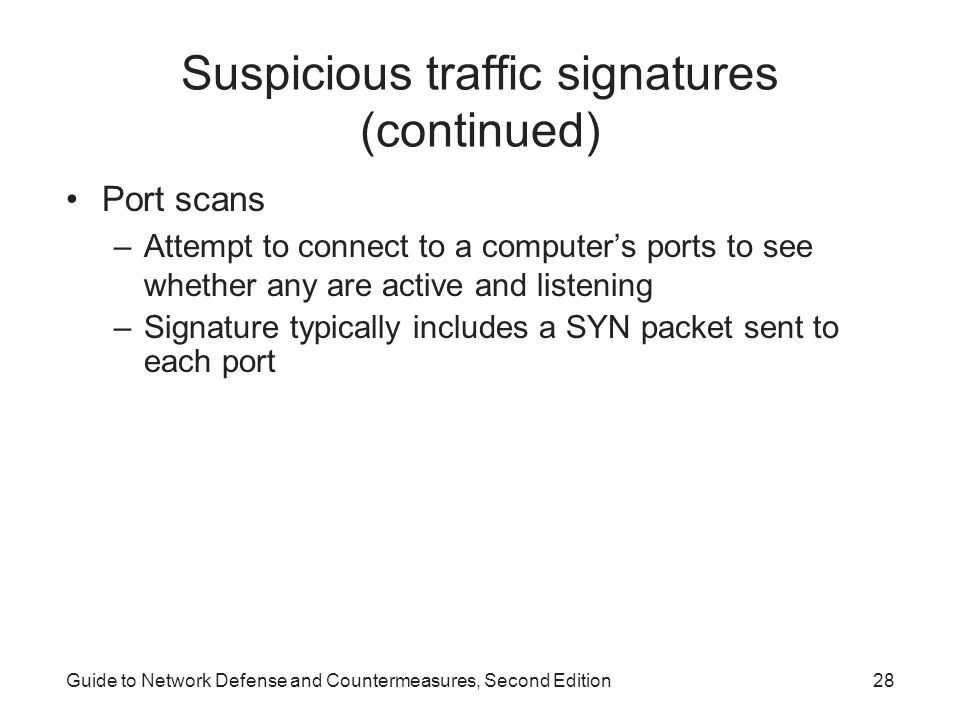 Suspicious traffic signatures (continued)