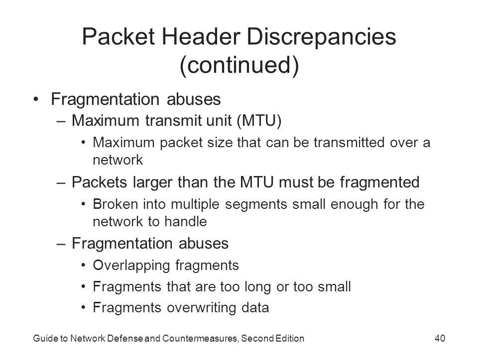 Packet Header Discrepancies (continued)