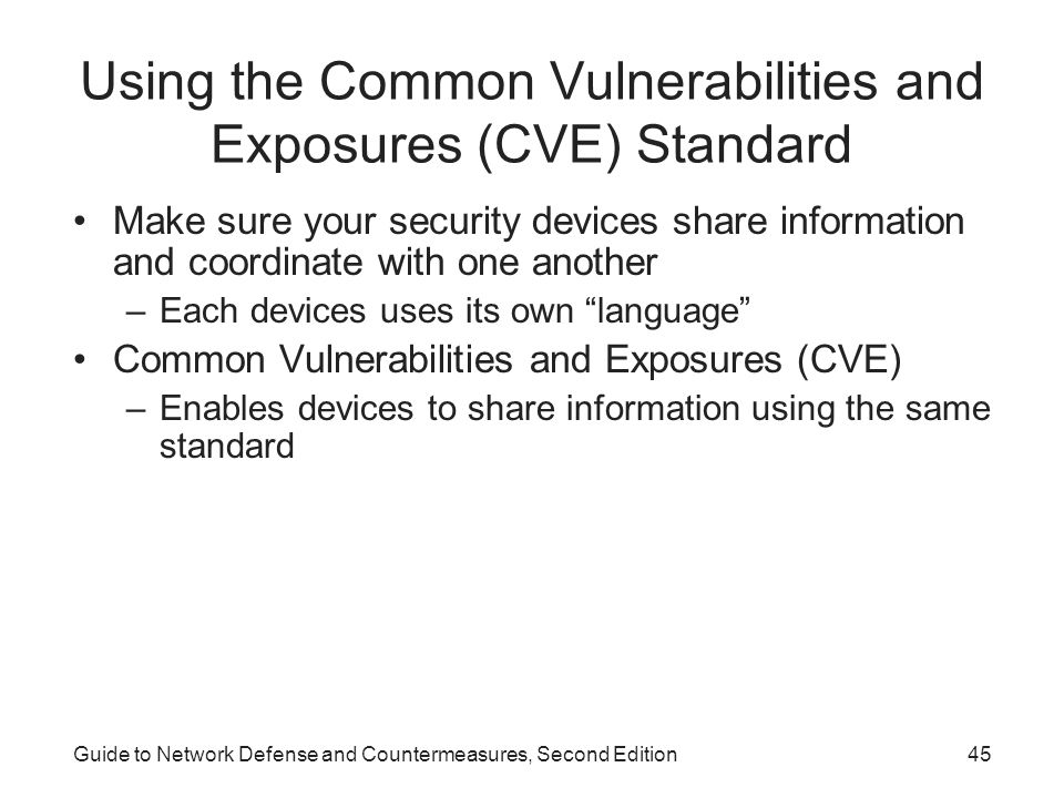 Using the Common Vulnerabilities and Exposures (CVE) Standard