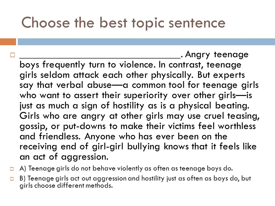 Choose the best topic sentence