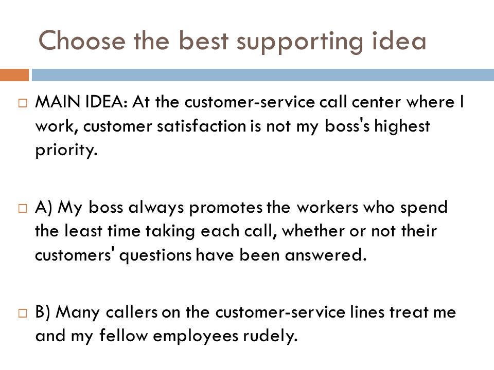 Choose the best supporting idea