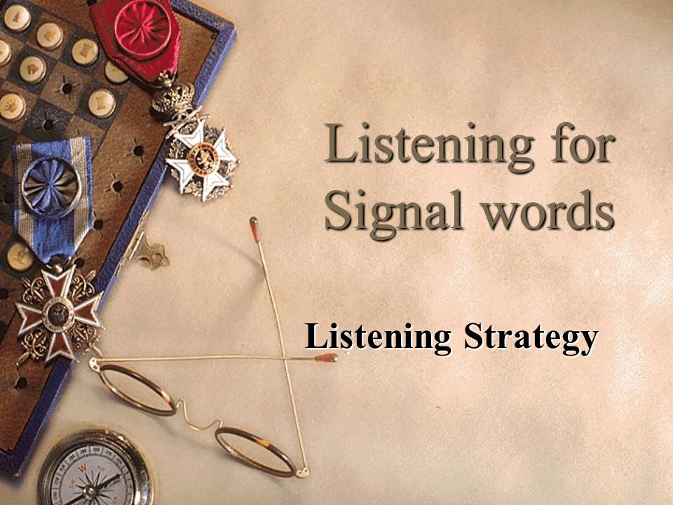 Listening for Signal words