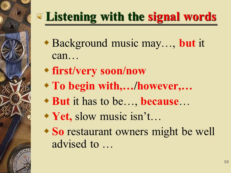 Listening with the signal words