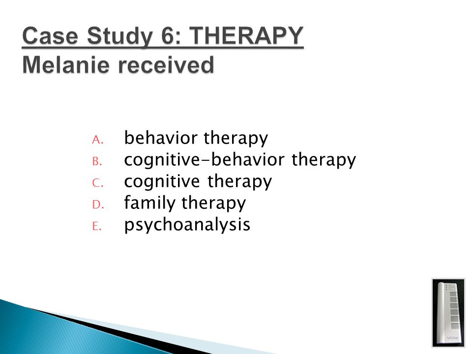 Case Study 6: THERAPY Melanie received