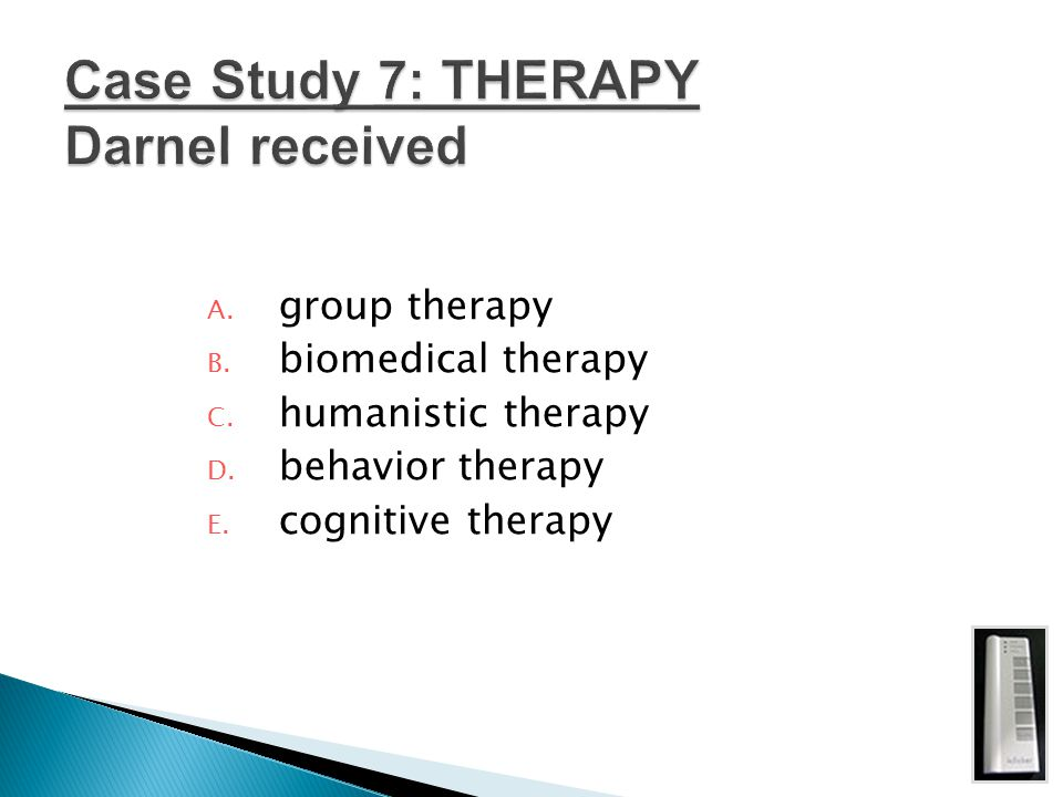 Case Study 7: THERAPY Darnel received