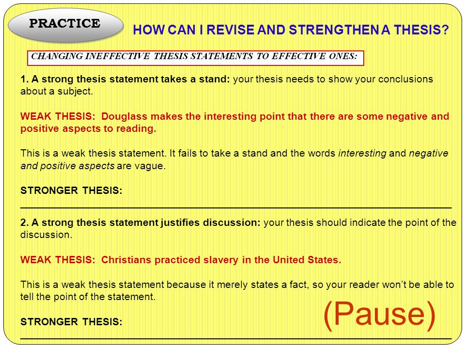 (Pause) PRACTICE HOW CAN I REVISE AND STRENGTHEN A THESIS