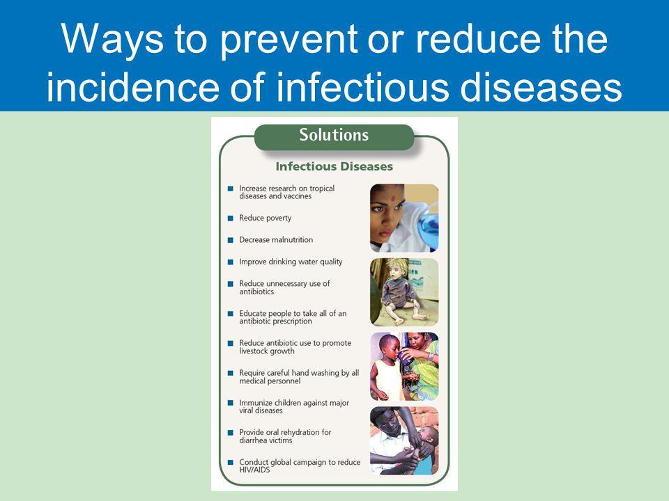 Ways to prevent or reduce the incidence of infectious diseases