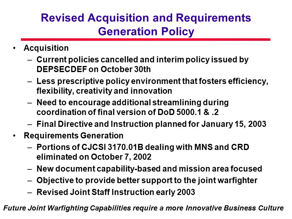 Revised Acquisition and Requirements Generation Policy