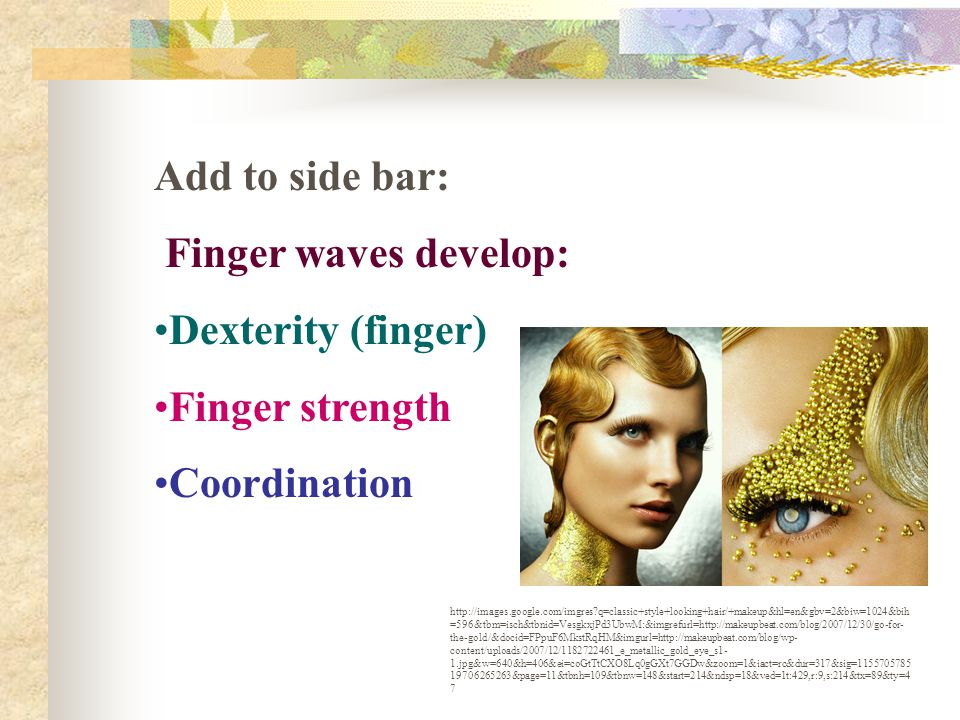 Add to side bar: Finger waves develop: Dexterity (finger)