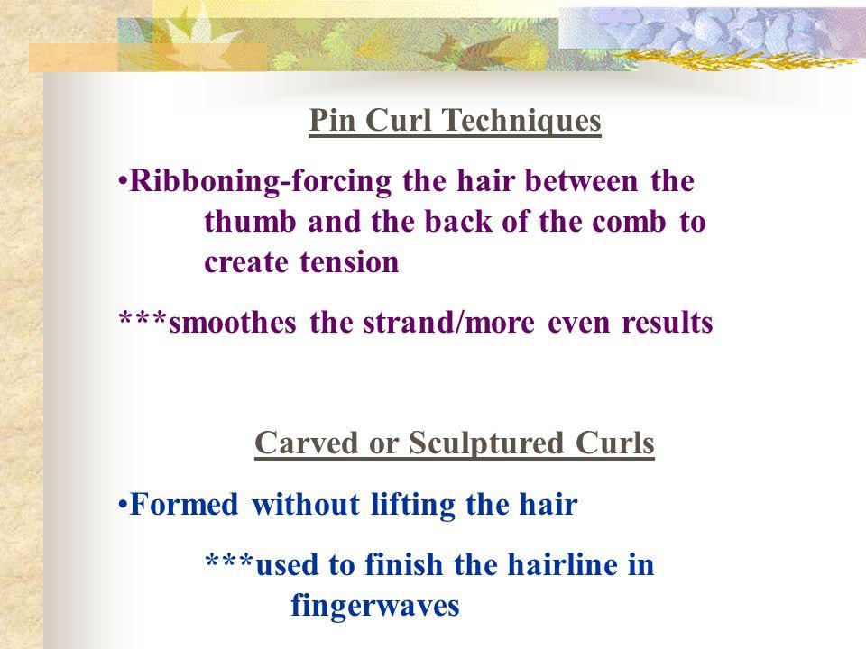 Carved or Sculptured Curls