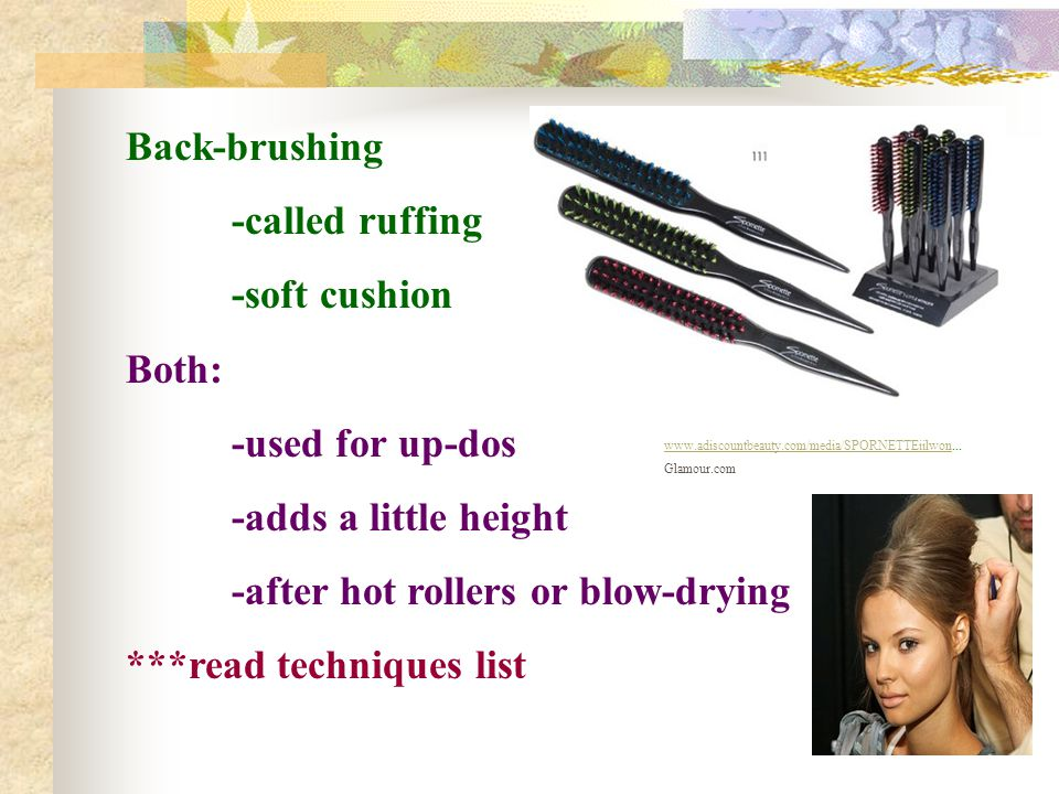-after hot rollers or blow-drying ***read techniques list