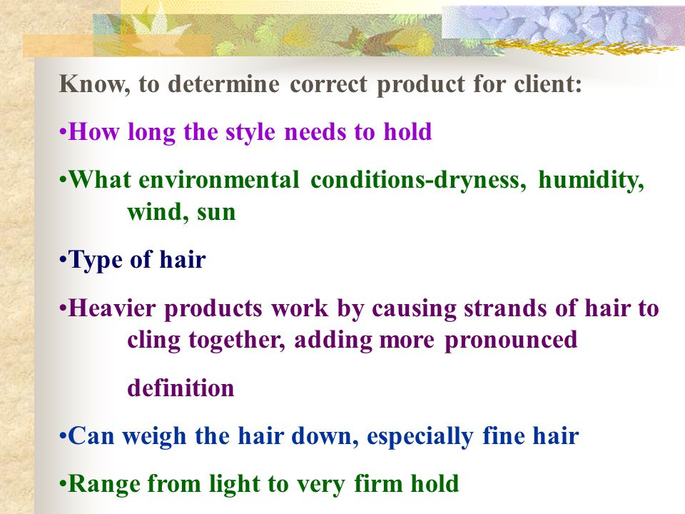 Know, to determine correct product for client: