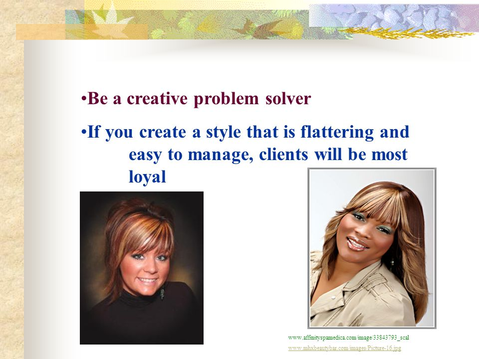 Be a creative problem solver