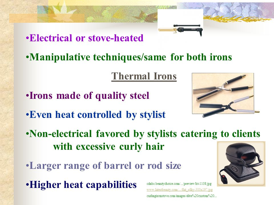 Electrical or stove-heated Manipulative techniques/same for both irons