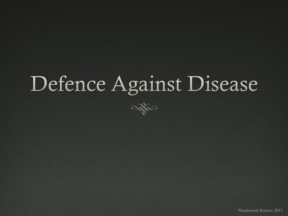 Defence Against Disease
