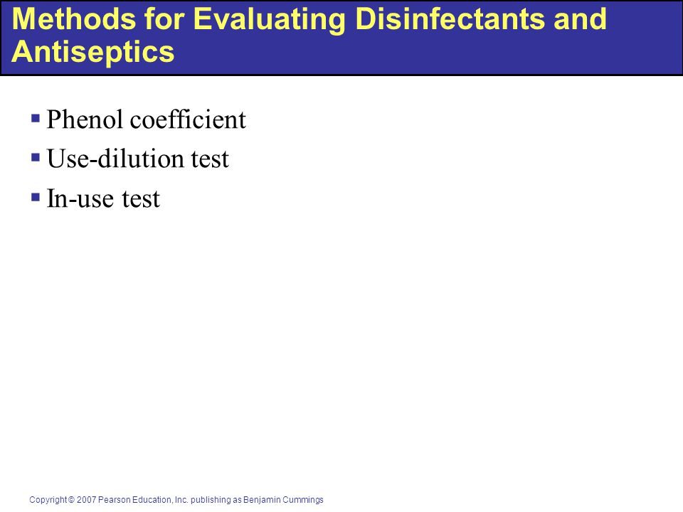 Methods for Evaluating Disinfectants and Antiseptics