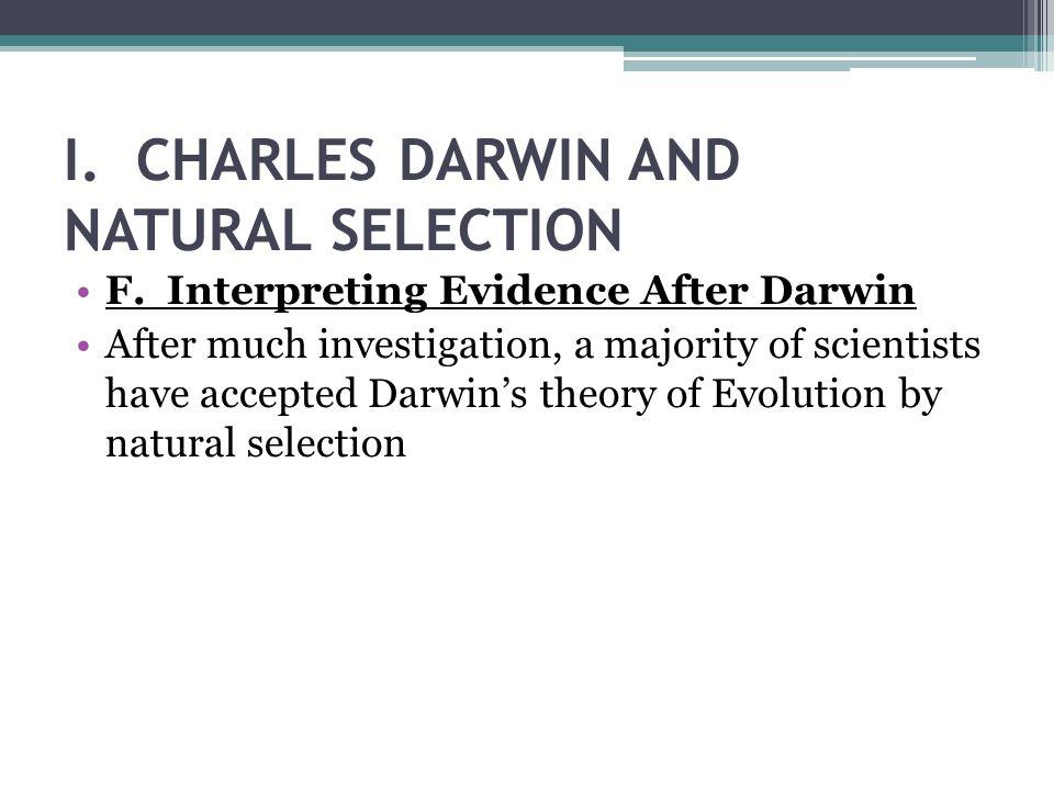 I. CHARLES DARWIN AND NATURAL SELECTION