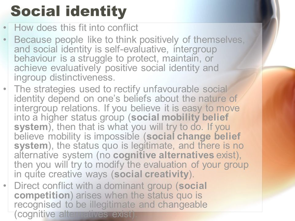 Social identity How does this fit into conflict