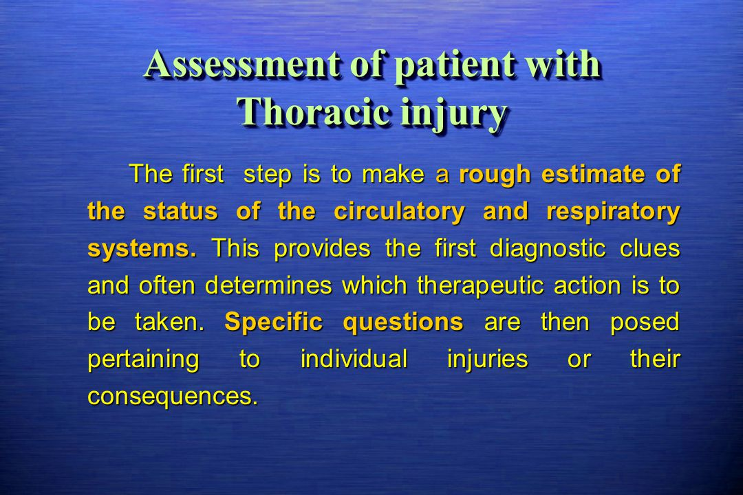 Assessment of patient with Thoracic injury