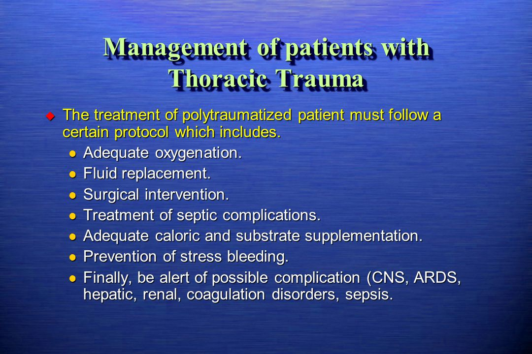 Management of patients with Thoracic Trauma