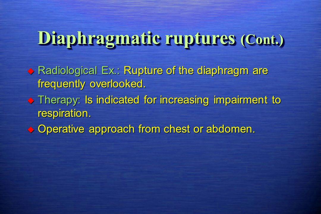 Diaphragmatic ruptures (Cont.)