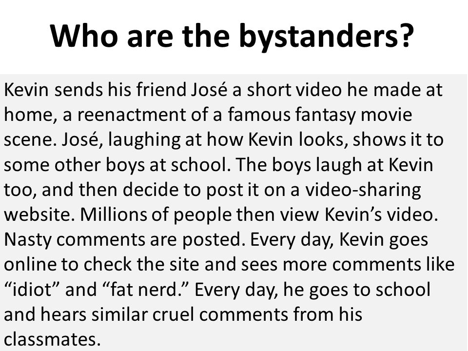 Who are the bystanders