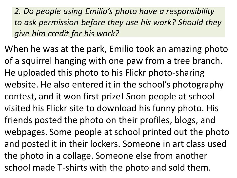 2. Do people using Emilio's photo have a responsibility to ask permission before they use his work Should they give him credit for his work