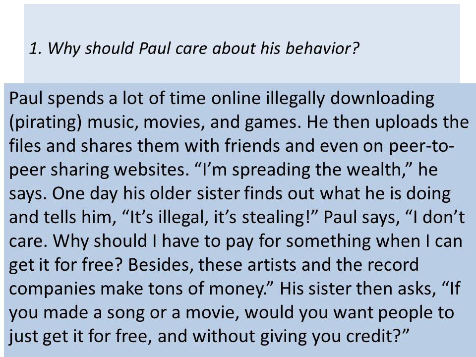 1. Why should Paul care about his behavior