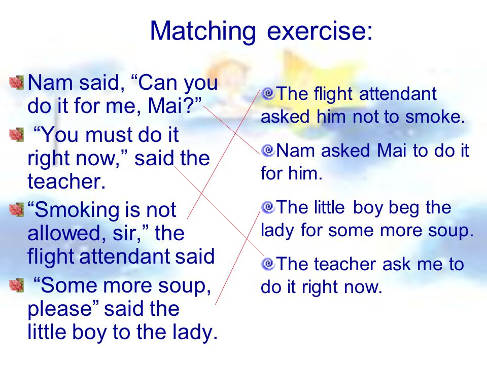 Matching exercise: Nam said, Can you do it for me, Mai