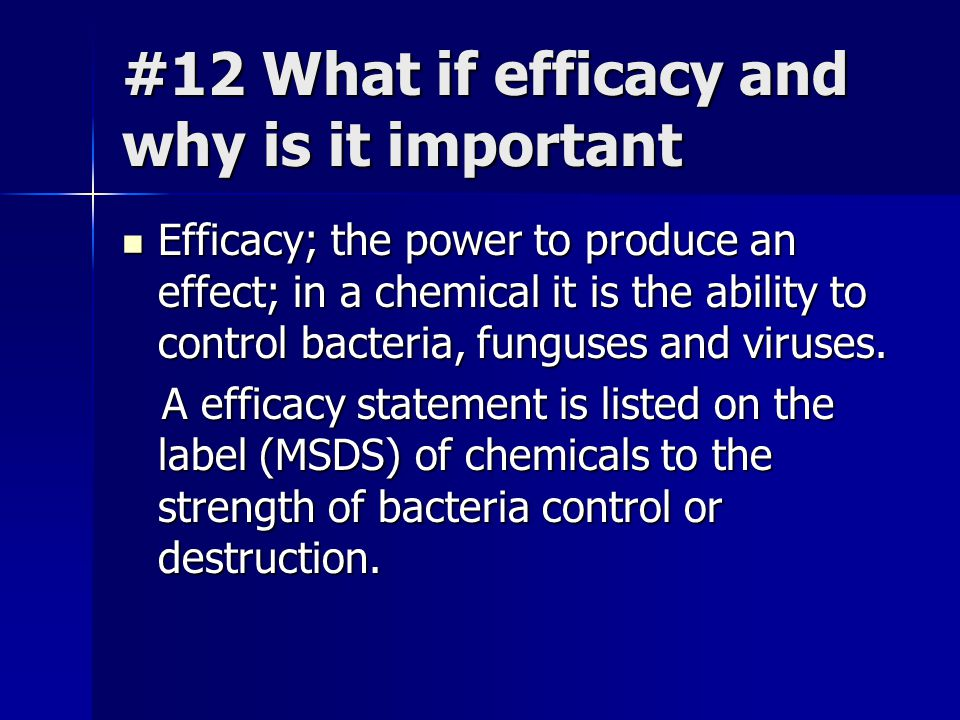 #12 What if efficacy and why is it important