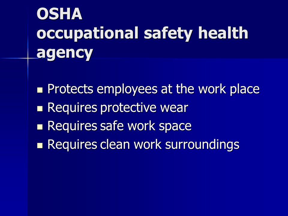 OSHA occupational safety health agency