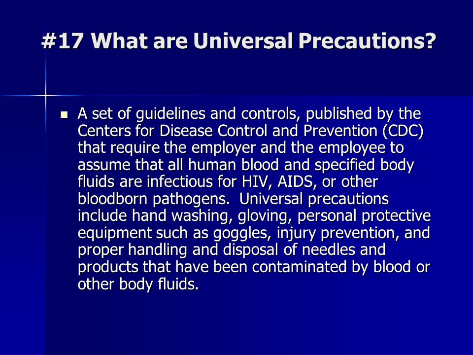 #17 What are Universal Precautions