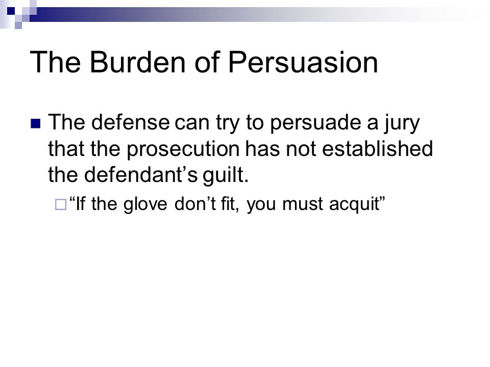 The Burden of Persuasion