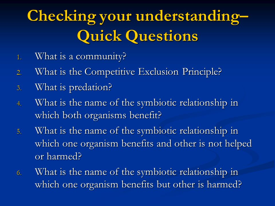 Checking your understanding– Quick Questions