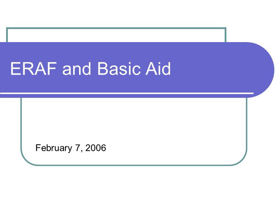 ERAF and Basic Aid February 7, 2006
