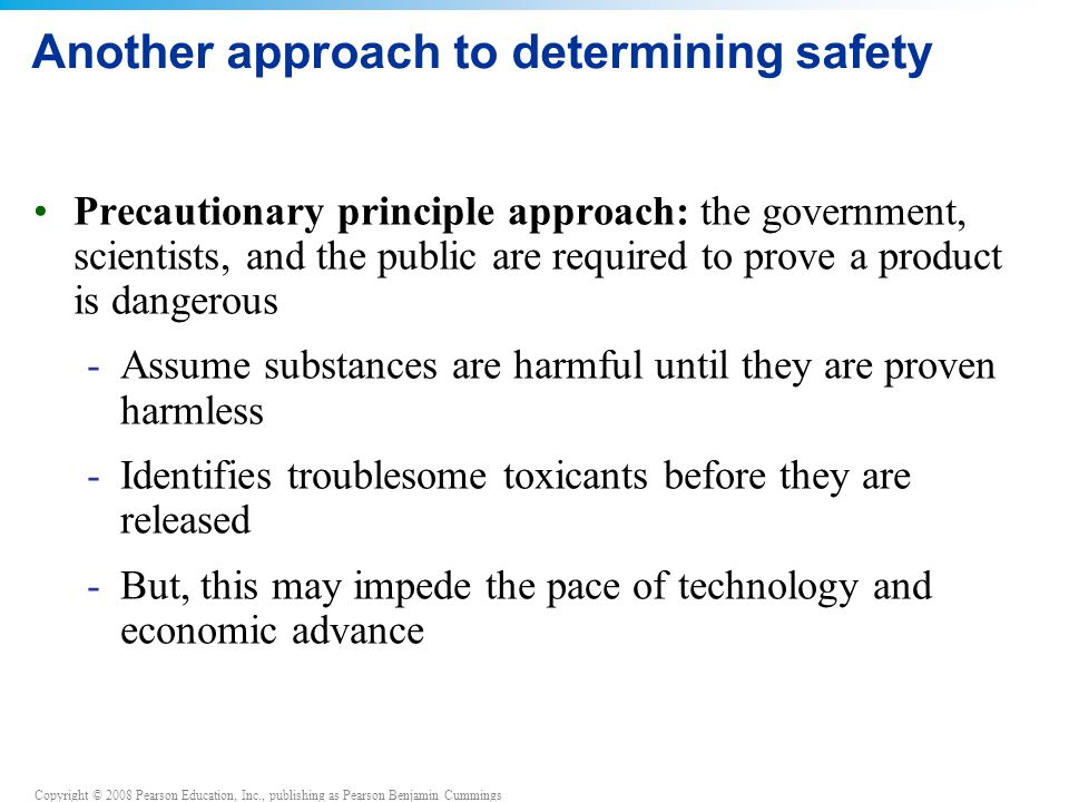 Another approach to determining safety
